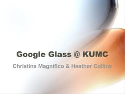 Google Glass at KUMC